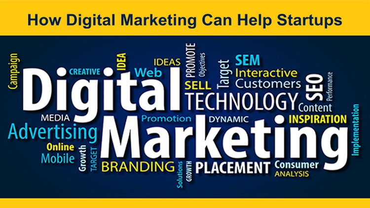How Digital Marketing Can Help Startups