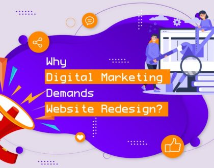 How Website Redesigning Can Boost Your Digital Marketing Campaign?