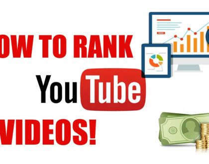 Boost Your Video Rankings on YouTube